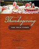 Thanksgiving, Penny Colman, 0805082298