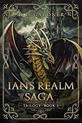 The Ian's Realm Saga: Complete Trilogy