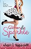 Glitter and Sparkle (Volume 1) by  Shari L. Tapscott in stock, buy online here