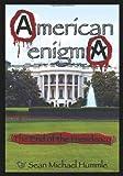 American EnigmA, Sean Hummle, 1439224668