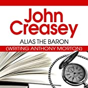 Alias the Baron: The Baron Series, Book 5 | John Creasey