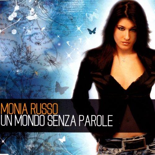 Amazon.com: Un Mondo Senza Parole: Monia Russo: MP3 Downloads