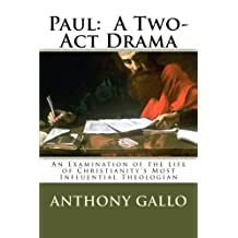 Paul:  A Two- Act Drama