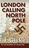 img - for London Calling North Pole book / textbook / text book