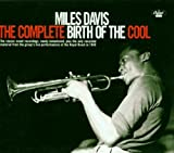 Davis, Miles The Complete Birth Of The Cool Cool