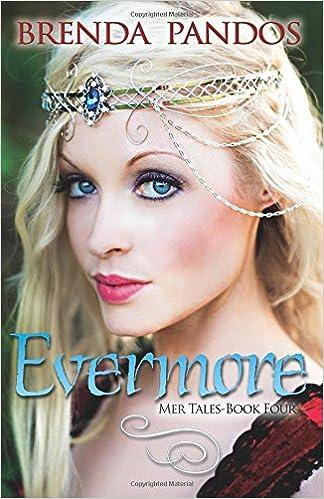Evermore: Volume 4 (Mer Tales): Amazon.es: Brenda Pandos: Libros en idiomas extranjeros