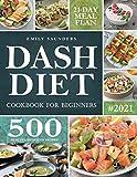 Dash Diet Cookbook for Beginners: 500