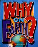 Why on Earth (Books for World Explorers)