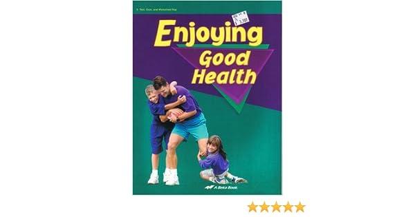 A Beka Enjoying Good Health Test, Quiz and Worksheet Key, and ...
