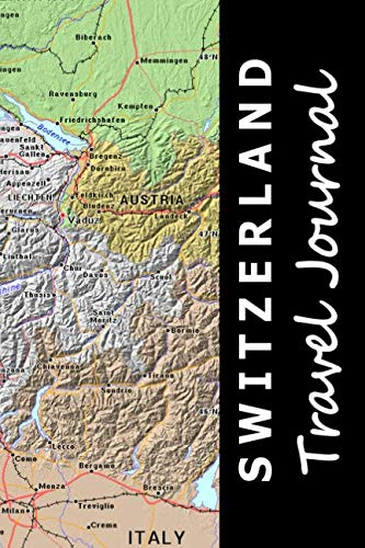 book cover - Switzerland Travel Journal (Map-themed Travel Diaries) - Noon Sun Handy Books