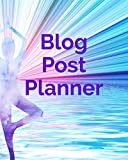 Blog Post Planner: Content Writer's 2019 Jan