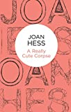 Front cover for the book A Really Cute Corpse by Joan Hess