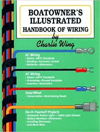 Boatowner's Illustrated Handbook of Wiring: Charlie Wing ... on nautic star boat cover, nautic star boat seats, nautic star boat parts,
