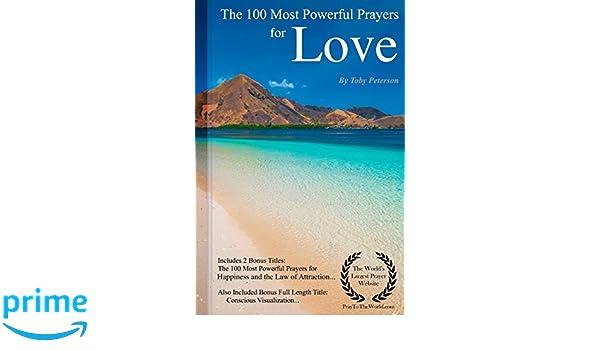 Prayer The 100 Most Powerful Prayers For Love Including 2 Bonus