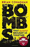 The Bombs That Brought Us Together: WINNER OF THE COSTA CHILDREN'S BOOK AWARD 2016