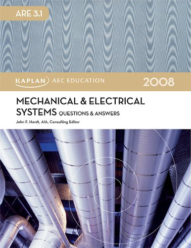 Mechanical & Electrical Systems Questions & Answers 2008