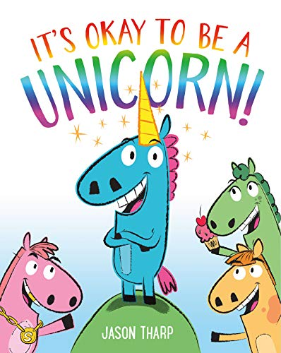 Book Cover: It's Okay to Be a Unicorn!