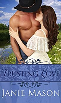 Trusting Love (New Beginnings Book 2) by [Mason, Janie]