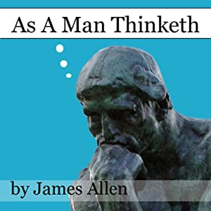As a Man Thinketh Hörbuch