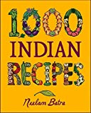 img - for 1,000 Indian Recipes (1,000 Recipes) by Neelam Batra (2002-09-26) book / textbook / text book