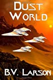 Dust World, B. Larson, 1497591716
