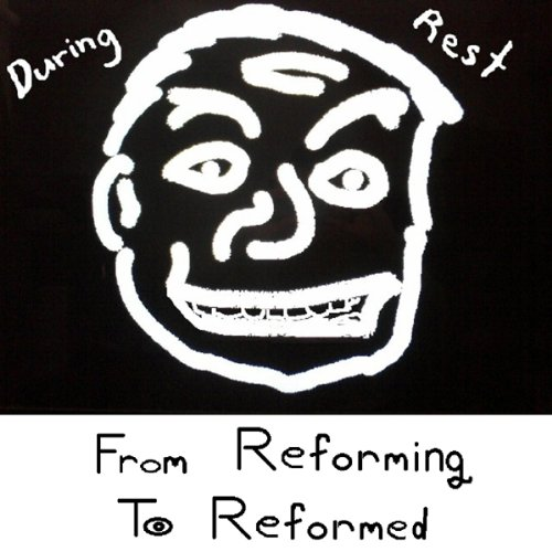 From Reforming To Reformed by Jesse Grant Maclure