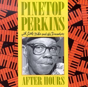 After Hours by Pinetop Perkins - Hours Perkins