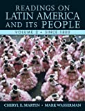 readings on latin america - Readings on Latin America and its People, Volume 2 (Since 1800)