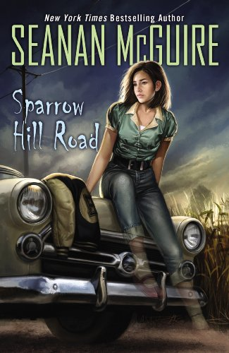 Sparrow Hill Road (Ghost Roads Book 1)]()