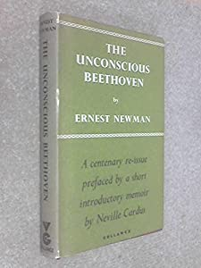 Hardcover The Unconscious Beethoven : An Essay in Musical Psychology Book
