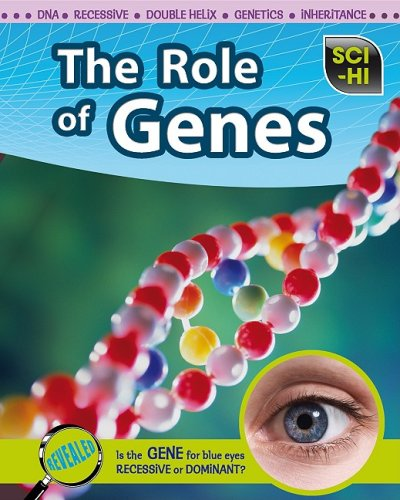 The Role of Genes (Sci-Hi: Life Science) ebook