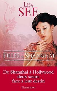Filles de Shanghai, See, Lisa