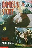 Daniel's Story, C. Matas, 0780726782