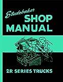 1949 1951 1952 1953 Studebaker 2R Truck Shop Service Repa...