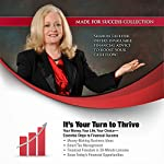 It's Your Turn to Thrive: Your Money, Your Life, Your Choice—Essential Steps to Financial Success | Sharon Lechter