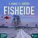 Eisheide Hörbuch von Kathrin Hanke, Claudia Kröger Gesprochen von: Svenja Pages