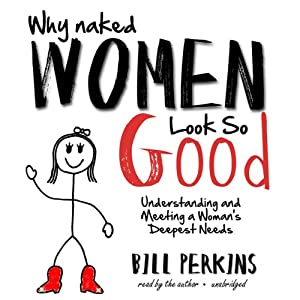 Why Naked Women Look So Good Audiobook