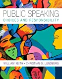 Public Speaking, Lundberg, Christian O. and Keith, William, 0495569860