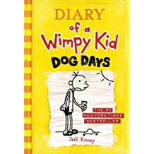 Dog Days (Diary of a Wimpy Kid, Book 4)