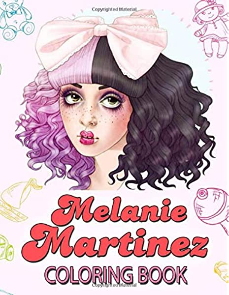 - Melanie Martinez Coloring Book: Pogba, John: 9781676193180: Amazon.com:  Books