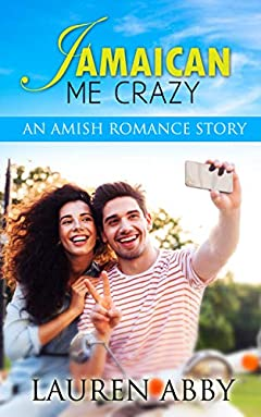 Jamaican Me Crazy: An Amish Romance Story (Amish Love & Romance Christmas Story) (Young Travel Stories Book 1)