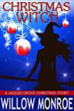 Christmas Witch: A Jagged Grove Short Story by  Willow Monroe in stock, buy online here