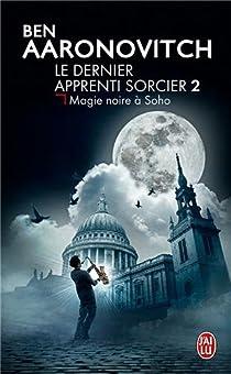 Book's Cover ofLe dernier apprenti sorcier tome 2 : Magie noire à Soho