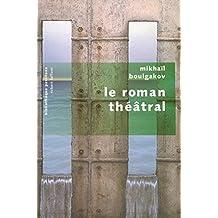Le roman théâtral