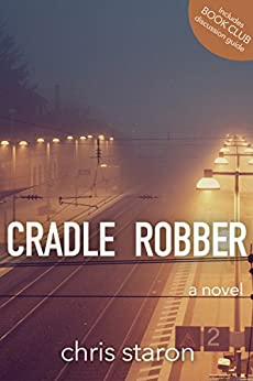 Cradle Robber by [Staron, Chris]