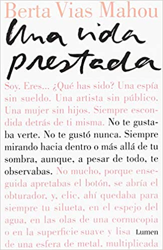 Una vida prestada / A Borrowed Life (Spanish Edition): Berta Vias Mahou: 9788426404428: Amazon.com: Books