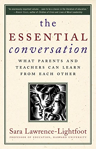 The Essential Conversation: What Parents and Teachers Can Learn from Each Other