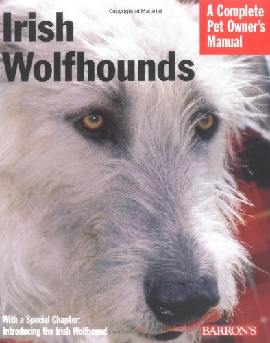Download Irish Wolfhounds (Complete Pet Owner's Manual) pdf epub