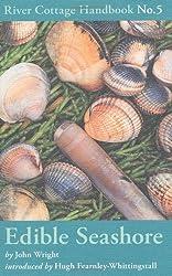 The River Cottage Edible Seashore Handbook