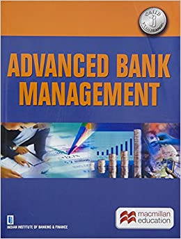 Advanced bank management old edition amazon iibf indian advanced bank management old edition amazon iibf indian institute of banking and finance books fandeluxe Image collections